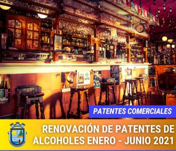 Renovación de Patentes de Alcoholes enero – junio 2021